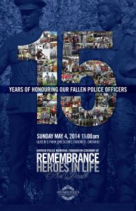 %name Media Advisory: #HeroesInLife Ontario Police Memorial Ceremony of Remembrance May 4, 2014 11am Queens Park Cr E at Grosvenor St, Toronto Canada