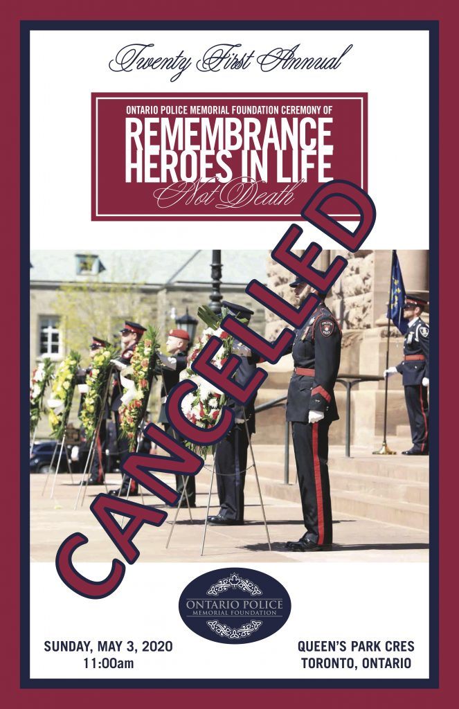 2020OPMFPoster Cancelled 1 663x1024 *CANCELLED* Ontario Police Memorial Ceremony of Remembrance in Toronto Sunday May 3, 2020 11am