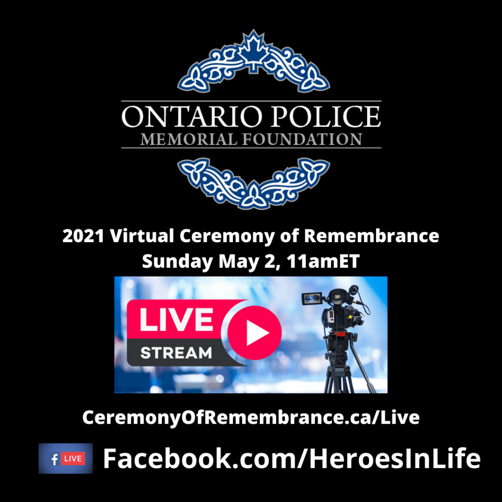 2021 Virtual Cermony of Remembrance 2 1024x1024 2021 Ontario Police Memorial Virtual Ceremony of Remembrance